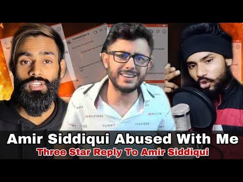 THREE STAR Reply To Amir Siddiqui | Amir siddiqui Abused With Me | Amir S Instagram Chats Leaked