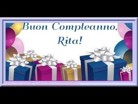 Tanti Auguri Di Buon Compleanno Rita Youtube