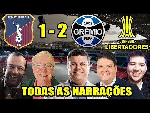 Todas as narrações - Monagas 1 x 2 Grêmio / Libertadores 2018