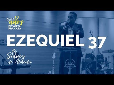 EZEQUIEL 37 - Pr. Sidney de Almeida | #IBM12ANOS - 2º DIA