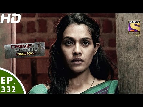 Thumbnail: Crime Patrol Dial 100 - क्राइम पेट्रोल-Allahabad Murder Uttar Pradesh-2-Episode 332-15th Dec,2016