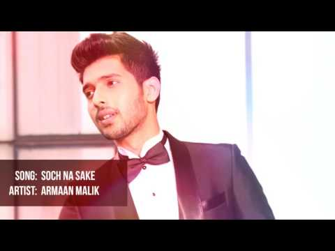 Soch Na Sake | Armaan Malik Unplugged Version.
