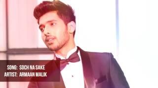 Soch Na Sake   Armaan Malik Unplugged Version.
