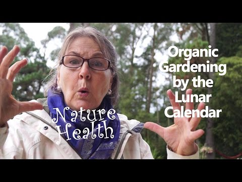 Organic Gardening By The Moon Cycle And Lunar Calendar