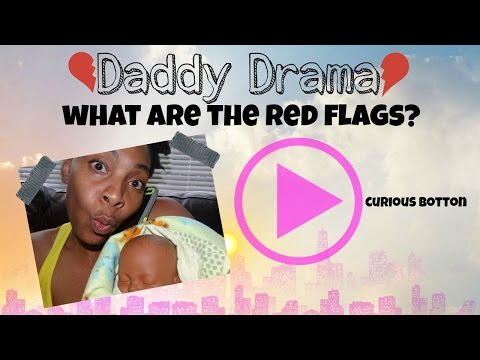 Daddy Drama | Petty Females | Red Flags | The Female Guide #2 |