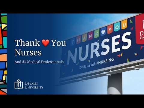Thank ❤️ You, Nurses - DeSales Nursing Salutes Nurses and Medical Professionals Everywhere