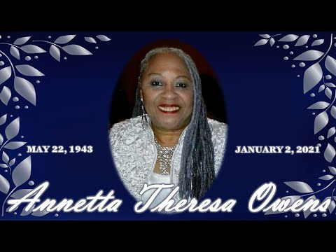 REMEMBERING Annetta Theresa Owens 💙 May 22, 1943 - January 2, 2021 from YouTube · Duration:  10 minutes 48 seconds
