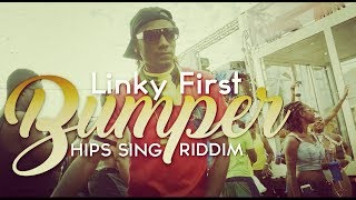Linky First - Bumper (Official Music Video)
