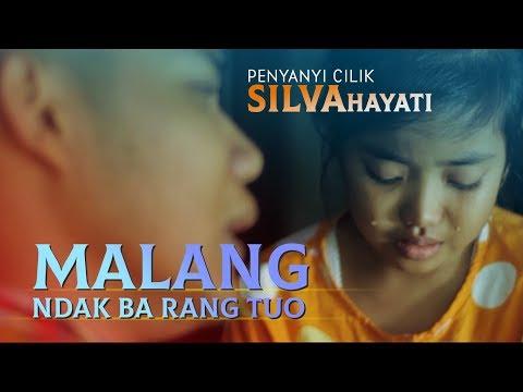 SILVA HAYATI ft DHANI RILVI - Malang Ndak Ba Rang Tuo [ Lagu Minang Terbaru Official MV ].mp3