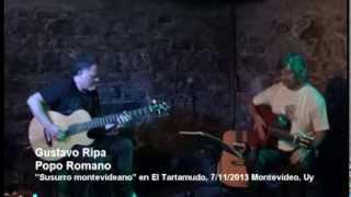 Gustavo Ripa & Popo Romano, Nov 2013