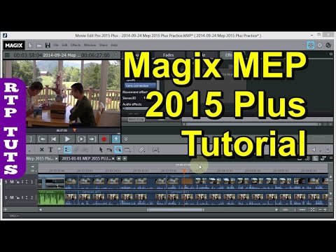 Magix Movie Edit Pro 2015 PLUS Tutorial for the Beginner (All steps to make movies)