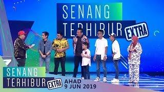 Senang Terhibur Extra (2019) | Sun, Jun 9