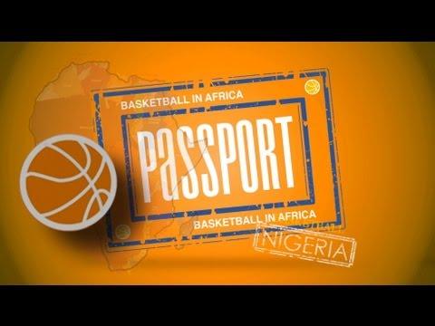 PASSPORT - Basketball in Nigeria
