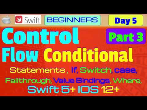 IOS , Swift 5, Interview Theory, Tutorial, #05 P3: Control Flow ( Conditional Statements ) thumbnail