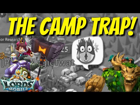The Camp Trap! - Lords Mobile