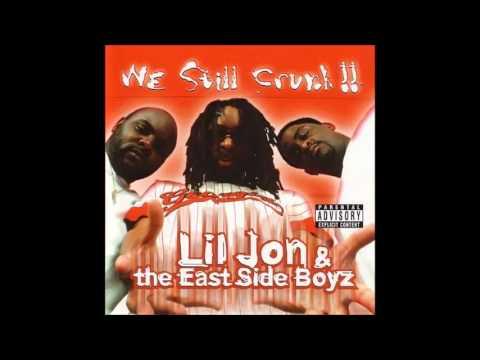 Lil Jon & The East Side Boyz - Take Em Out