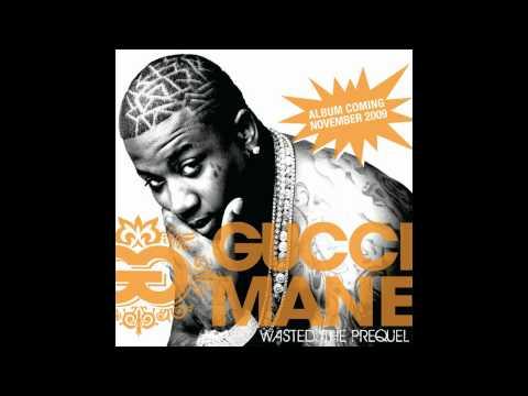 Gucci Mane - Wasted   Download Link + Lyrics