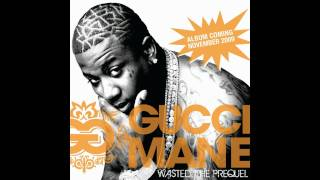 Gucci Mane - Wasted | Download Link + Lyrics