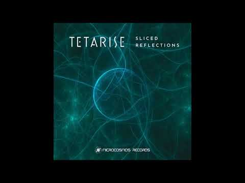 Tetarise - Sliced Reflections [Full EP] mp3