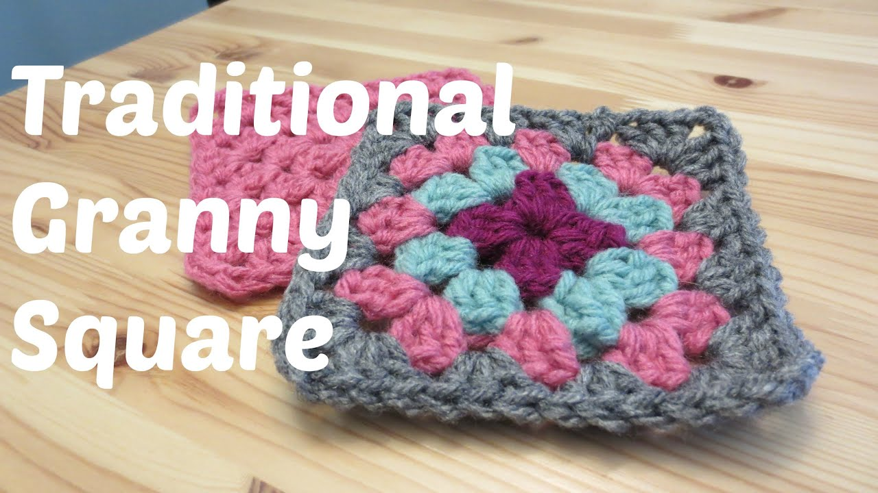 Traditional Crochet Granny Square Youtube