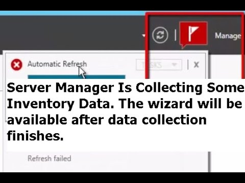 Fix : Automatic Refresh Failed issue in Server Manager in Windows Server  2012