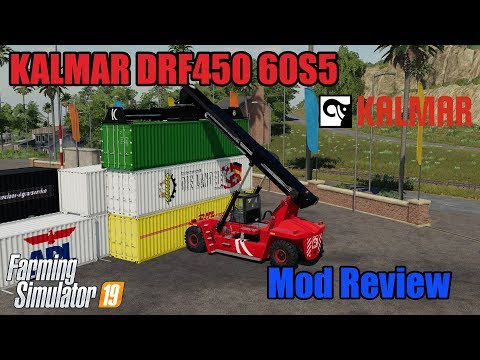 FS19 | KALMAR DRF450 60S5 REACH STACKER & ATC CONTAINER PACK | Mod Review