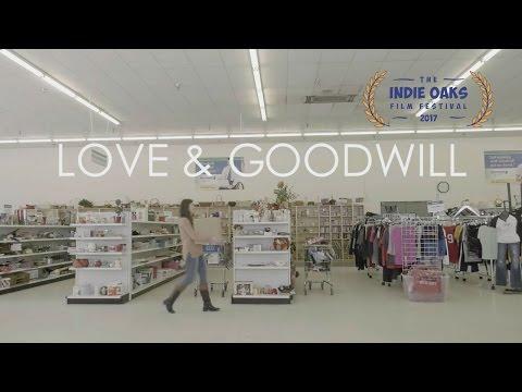Love & Goodwill (Short Film)