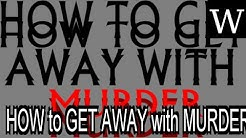 HOW to GET AWAY with MURDER - WikiVidi Documentary