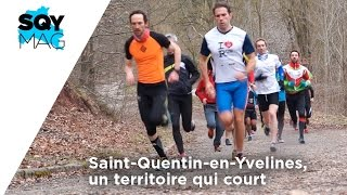 SQY Mag – Saint-Quentin-en-Yvelines, un territoire qui court