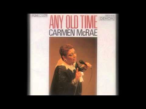 Carmen McRae - Any Old Time (Decca Records 1957)