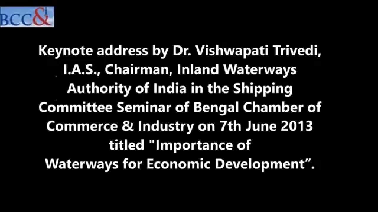 Keynote address by Dr  Vishwapati Trivedi, I A S , Chairman, Inland  Waterways Authority of India