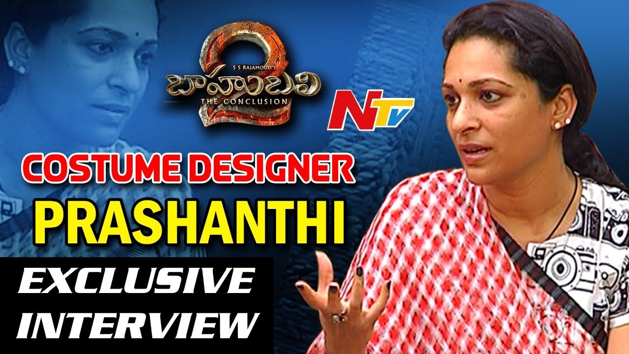 Baahubali 2 Costume Designer Prashanthi Exclusive Interview Stylists Of Baahubali Ntv Youtube