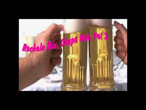 Download rockola mix, cantina mix, musica de chupa mix, rocola mix Vol. 3