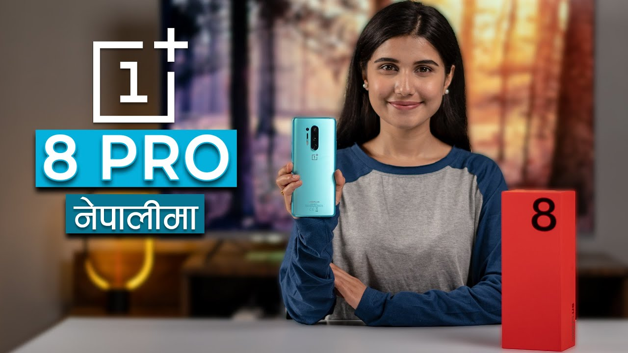 OnePlus 8 Pro Review नेपालीमा: After 2 months!