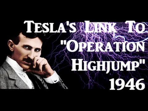 "Nikola Tesla & ""Operation High Jump"" (Journey to find the DOME)"