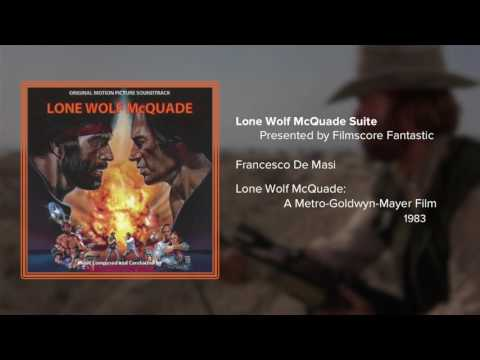 Lone Wolf McQuade Suite