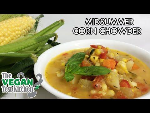 Midsummer Corn Chowder w/ Basil, Tomato & Fennel   Fresh Corn Stock   The Vegan Test Kitchen