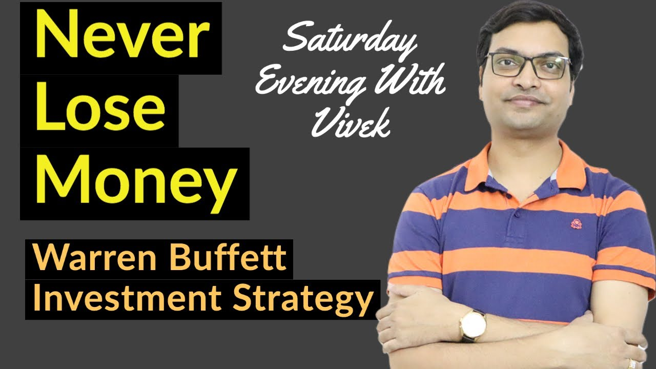Never Lose Money | Warren Buffett Investment Strategy | Saturday Evening With Vivek |