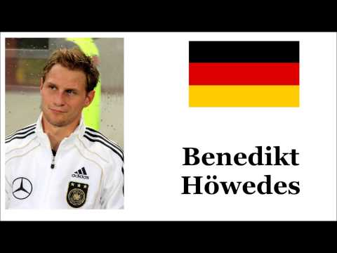 How to Pronounce Benedikt Höwedes - German Footballer