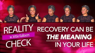 MEANING IN RECOVERY