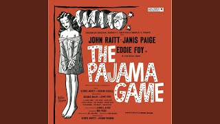 The Pajama Game: Hey There