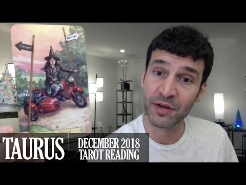 TAURUS December 2018 - Extended Monthly Intuitive Tarot Reading by Nicholas Ashbaugh