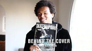 Behind The Cover: Na-Kel Smith - TransWorld SKATEboarding