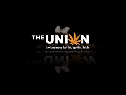 The Union The Business Behind Getting High (2007)
