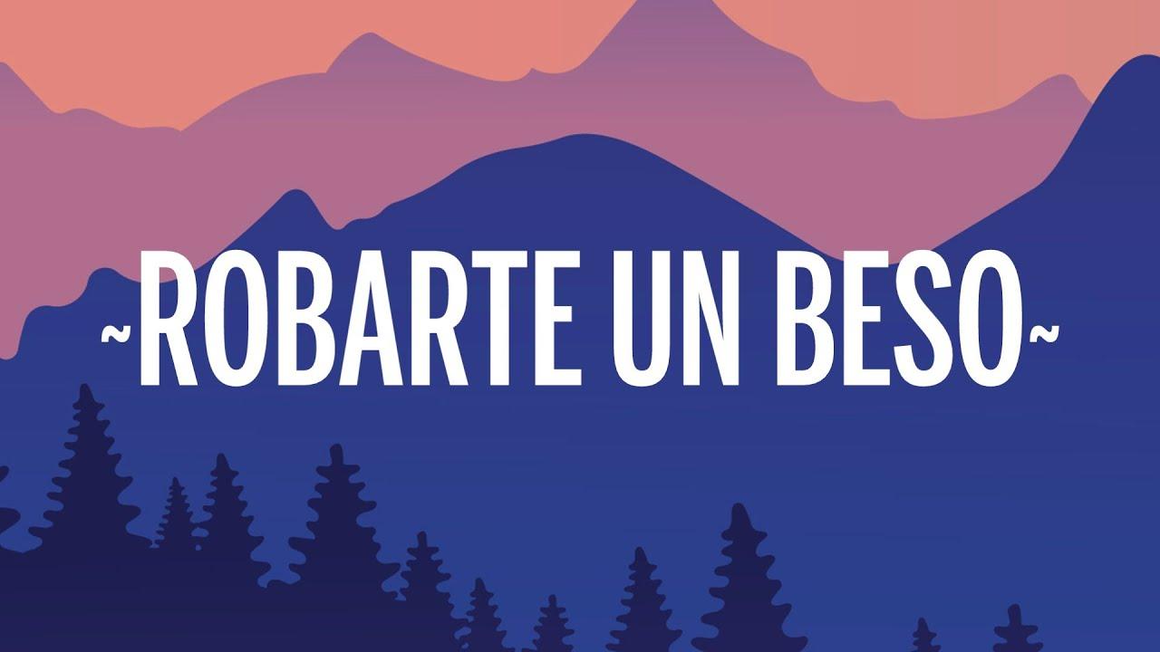 Carlos Vives, Sebastian Yatra - Robarte un Beso (Letra/Lyrics)