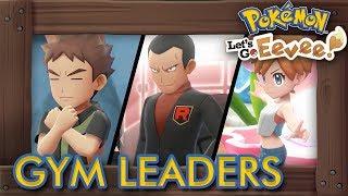 Pokémon Let's Go Pikachu & Eevee - All Gym Leader Battles