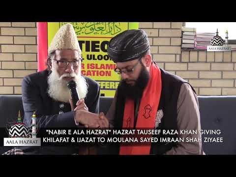 Nabir e Ala Hazrat Gives Khilafat to Allama Sayed Imraan Ziyaee
