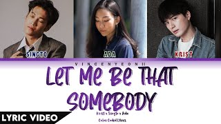 Download lagu Krist x Singto x Ada - ขอเป็นคนหนึ่ง (Let me be that somebody) I (Thai/Rom/Eng) Lyric Video