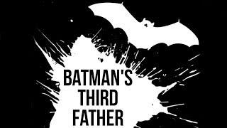 Batman's Third Father