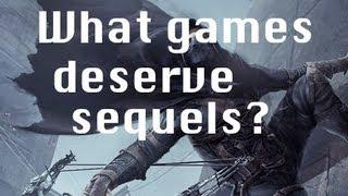 Thief 4 + What games DESERVE a sequel?